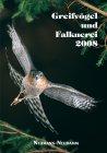 Greifvögel und Falknerei 2008